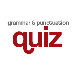 Grammar and Punctuation Quiz