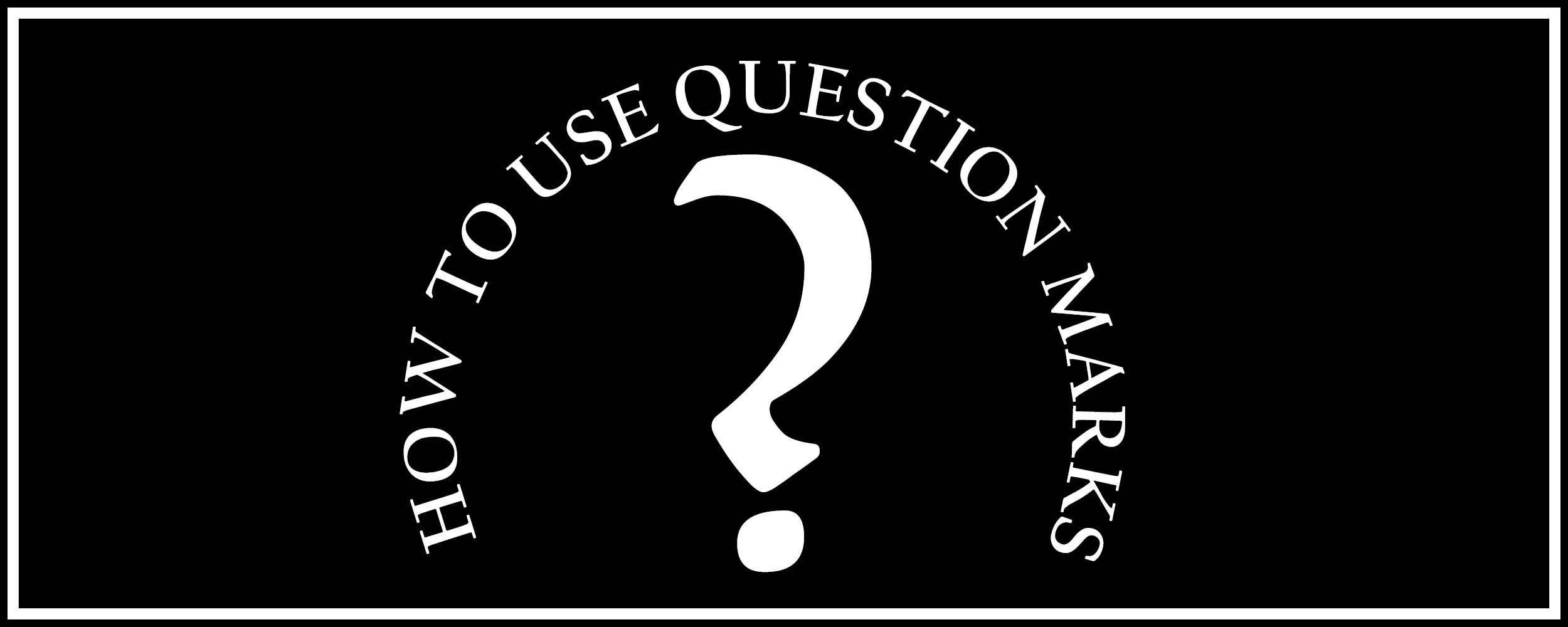 how-to-use-question-mark-banner